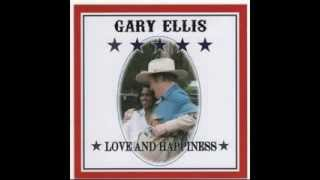 Gary Ellis - Love And Happiness