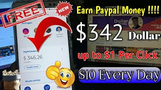 Earn $342 Dollar Paypal Money - $1 Per Click 🔴 $10 Every Day (make Money Online) No investment