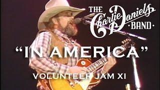 In America - The Charlie Daniels Band  (Live) - Volunteer Jam XI