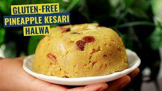 Gluten Free Indian Sweets | Gluten Free Kesari | Gluten Free Halwa