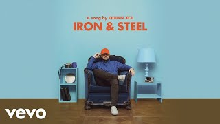 Quinn XCII   Iron & Steel (Audio)