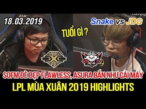 [LPL 2019] Snake vs JDG Game 1 Highlights | SofM đè bẹp hoàn toàn Flawless, Asura bắn như cái máy