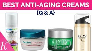 Best Anti Aging Creams in India | Day Creams & Night Creams | Oily & Sensitive Skincare | Q & A
