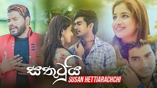 Sathutui ( සතුටුයි ) - Susan Hettiarachhci Official Music Video