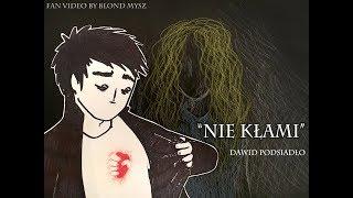 Dawid Podsiadło - Nie Kłami (Fan Video)