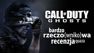 Call of Duty: Ghosts - rzeczo(wniko)wa recenzja quaza