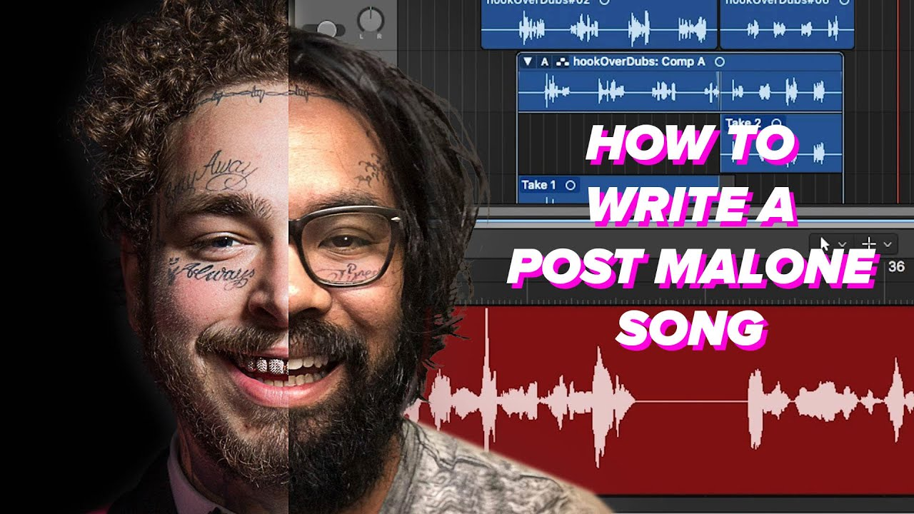 How To Write A Post Malone Song thumbnail