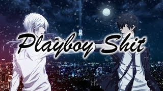 Nightcore-Playboy Shit (ft. Lil Aaron)