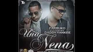 Farruko - Una Nena (ft. Daddy Yankee) (Imperio Nazza: Farruko Edition)