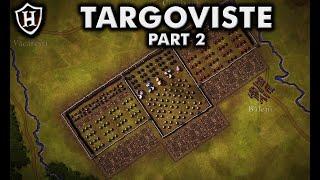 Battle Of Targoviste (Part 2/2) ⚔️ The Night Attack, 1462