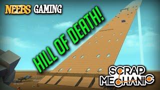 Scrap Mechanic - Hill Of Death!