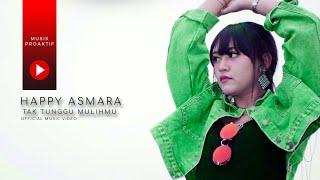 Download lagu Happy Asmara Tak Tunggu Mulihmu Mp3