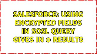 Salesforce: Using encrypted fields in SOSL query gives in 0 results