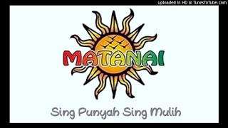Sink Punyah Sing Mulih (Tembok Bolong) MATANAI MP3