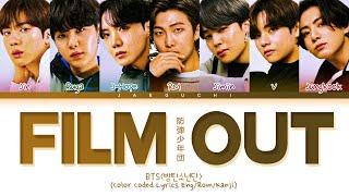 BTS - Film out Lyrics (日本語字幕/かなるび/歌詞) (Color Coded Lyrics)