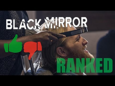 ALL BLACK MIRROR EPISODES RANKED