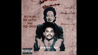 Asmahan X The Weeknd X Nav & Pop Smoke - Ya Toyour (Beat. By @Khalifa.Santo)
