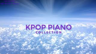 1 Hour Relaxing Kpop Piano for Sleeping and Studying (BTS,EXO,TWICE...)