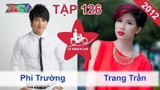 phi-truong-vs-trang-tran-lu-khach-24h-tap-126-120812