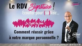 Vignette de Le RDV Signature #1 : Comment réussir grâce à votre marque personnelle ?