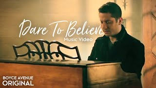 Boyce Avenue - Dare To Believe (Official Music Video) on iTunes