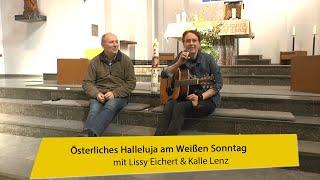 Österliches Halleluja am Weißen Sonntag – mit Lissy und Kalle
