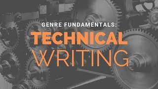 What is Technical Writing? | Writing Genre Fundamentals