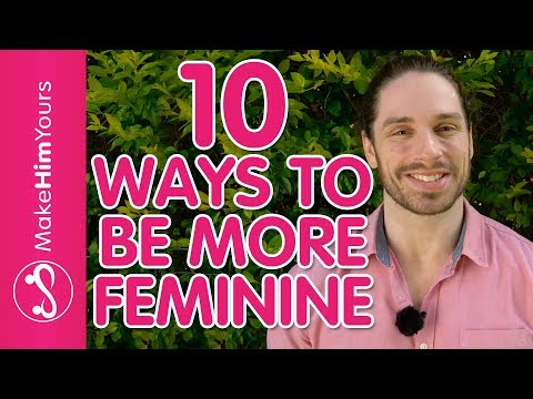 How To Be A Feminine Woman – 10 Ways To Increase Feminine Energy Around Men Mp3
