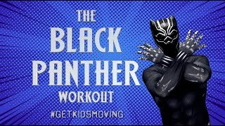 'THE BLACK PANTHER' Workout For Kids