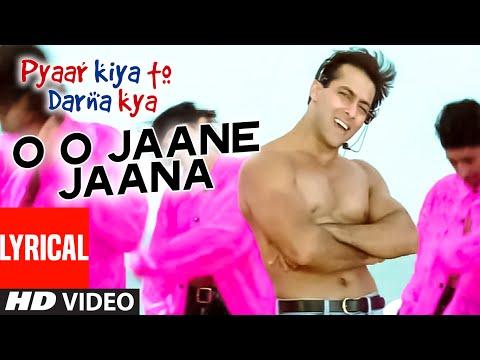Download O O Jaane Jaana Full Song With Lyrics   Pyar Kiya Toh Darna Kya   Salman Khan, Kajol HD Mp4 3GP Video and MP3