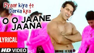 O O Jaane Jaana Full Song with Lyrics | Pyar Kiya Toh Darna Kya | Salman Khan, Kajol