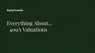 Everything About...409A Valuations