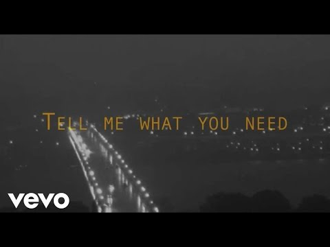 Tell Me What You Need (Lyric Video)