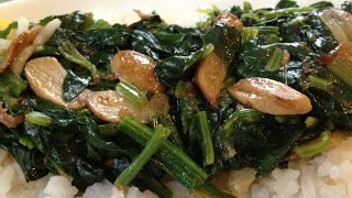 Sauteed Garlic Spinach - Healthy Cooking, Healthy Spinach
