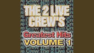 The 2 Live Crew Mega Mix