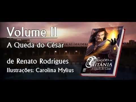 Book Trailer Os Dragões de Titânia - A Queda do César