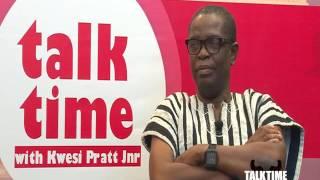 Talk Time with Kwesi Pratt Jnr  - Kofi Wayo