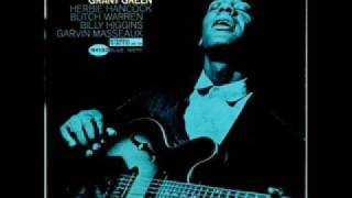 Grant Green - Sometimes I Feel Like a Motherless Child