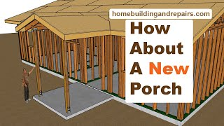 How To Add Porch With Gable Roof To Match Existing Architecture - Framing Detail Examples