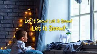 Let it Snow! Let it Snow! Let it Snow!  | Christmas Carols - lyrics video for karaoke
