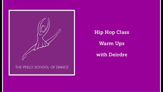 Hip Hop class warm ups with Deirdre