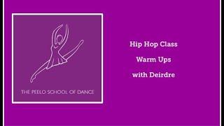 Hip Hop Class Warm Ups with Deirdre