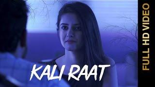 New Punjabi Songs 2016 || KALI RAAT || MOHIT SAINI || Punjabi Songs 2016