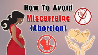 How To Avoid Abortion Naturally? Tips To Prevent Miscarriage