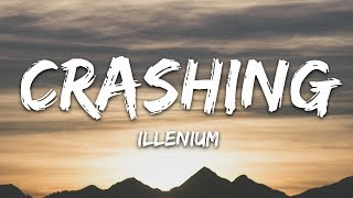 ILLENIUM   Crashing (Lyrics) Feat. Bahari
