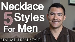 5 Mens Necklace Styles | Masculine Male Necklaces Every Man Should Consider | Jewelry For Men
