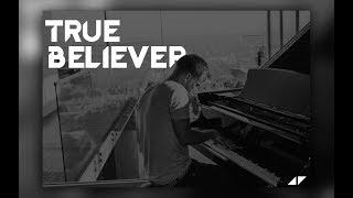 Avicii Tribute | A True Believer