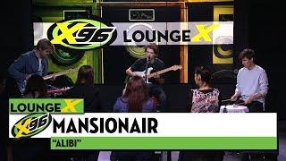 """Mansionair """"Alibi""""   X96 Lounge X"""