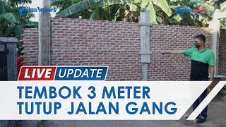 Tembok 3 Meter Tutup Akses Jalan Warga Bandar Lampung, Pemilik Akui Sengaja Bangun di Lahan Miliknya