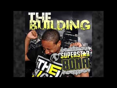 Making Of: The Building - Superstar Bona